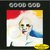 Good God (Remastered 2012)